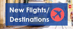New Flights and Destinations