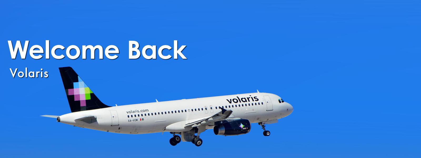 Welcome back Volaris